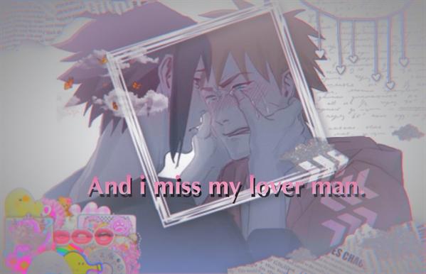 Fanfic / Fanfiction Lemon Boy - (Sasunaru) - Capítulo 8 - And i miss my lover, man.