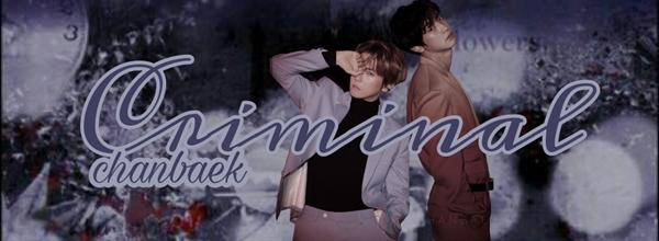 Fanfic / Fanfiction Criminal - ChanBaek - Capítulo 2 - Capítulo 02