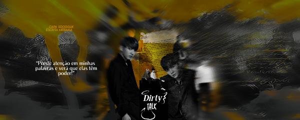 Fanfic / Fanfiction Dirty-Talk - Capítulo 1 - Prólogo
