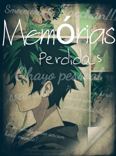 Fanfic / Fanfiction Memórias perdidas...(Dekubowl ) - Capítulo 2 - Ep 2