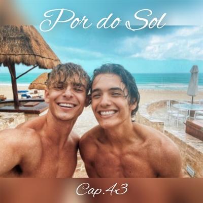 Fanfic / Fanfiction O Nerd e o Popular - Nosh - Capítulo 43 - Por do Sol