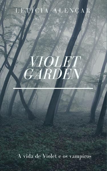 Fanfic / Fanfiction Violet Garden - Capítulo 2 - Tyler