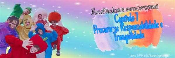 Fanfic / Fanfiction Frutinhas amorosas - Capítulo 8 - Capítulo 7