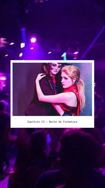 Fanfic / Fanfiction Welcome To The Panic Room - Capítulo 15 - Capítulo 13 - Noite de Formatura