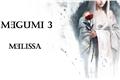 História: Melissa (Megumi, continuação 3)
