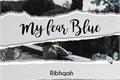 História: My Fear Blue