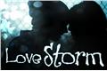 História: Love Storm