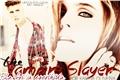 História: The Vampire Slayer: Ela foi a escolhida.