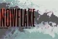 História: Snowflake