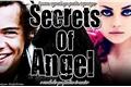 História: Secrets Of Angel