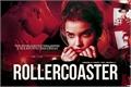 História: Rollercoaster