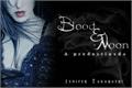 História: Blood and Moon - A Predestinada