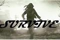 História: Five Survivors (SURVIVE)