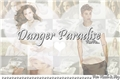 História: Danger Paradise