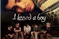 História: I Kissed A Boy