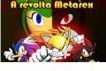 História: A revolta Metarex