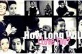 História: How Long Will I Love You?