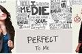 História: Perfect to me