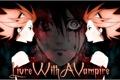 História: Live With A Vampire