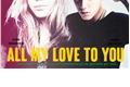 História: All my Love to You