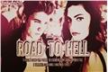 História: Road to hell