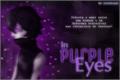 História: In Purple Eyes