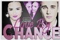 História: Love By Chance