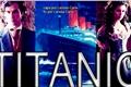 História: Titanic