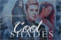 História: Shades Of Cool