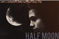 História: Half Moon