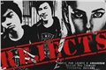 História: Rejects