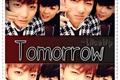 História: Tomorrow