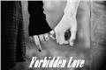 História: Forbidden Love