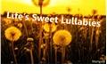 História: Lifes Sweet Lullabies