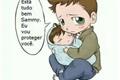 História: Sam Winchester virou bebê ?!
