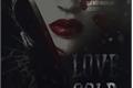 História: Love in Cold Blood