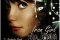 História: Iron Girl - The Choice HIATUS