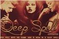 História: Deep Spell
