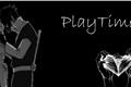 História: Playtime