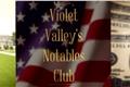 História: Violet Valleys Notables Club