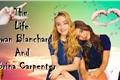 História: The Life Rowan Blanchard and Sabrina Carpenter