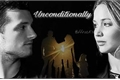 História: Unconditionally