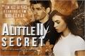 História: A Little Secret II