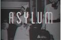 História: Asylum