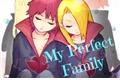 História: My Perfect Family