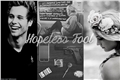 História: Hopeless Fool