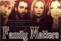 História: Family Matters