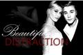 História: Beautiful Distraction