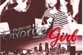 História: Favorite Girl