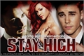História: Stay High